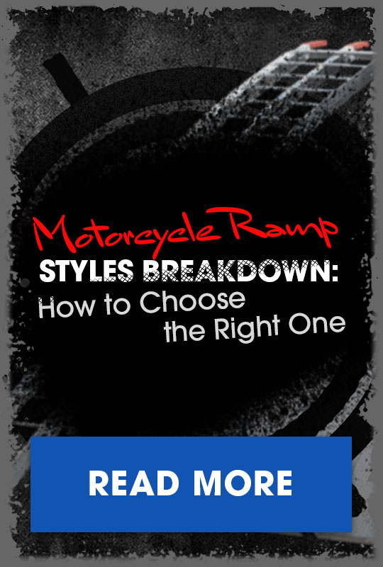 Motorcycle Ramp Styles